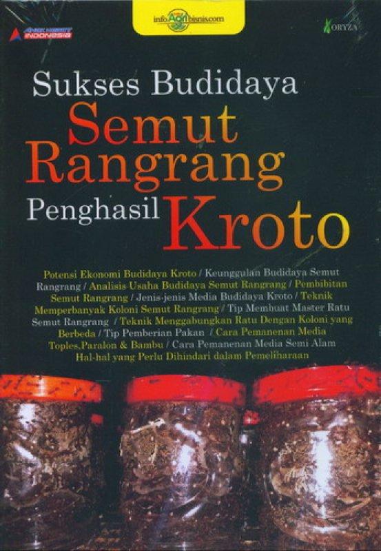 Cover Buku Sukses Budidaya Semut Rangrang Penghasil Kroto
