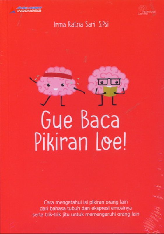 Cover Buku Gue Baca Pikiran Loe