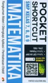 Pocket Shortcut MATEMATIKA SMP Kelas 7, 8 , 9