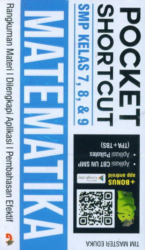 Cover Buku Pocket Shortcut MATEMATIKA SMP Kelas 7, 8 , 9