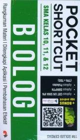 Pocket Shortcut BIOLOGI SMA Kelas 10, 11, 12