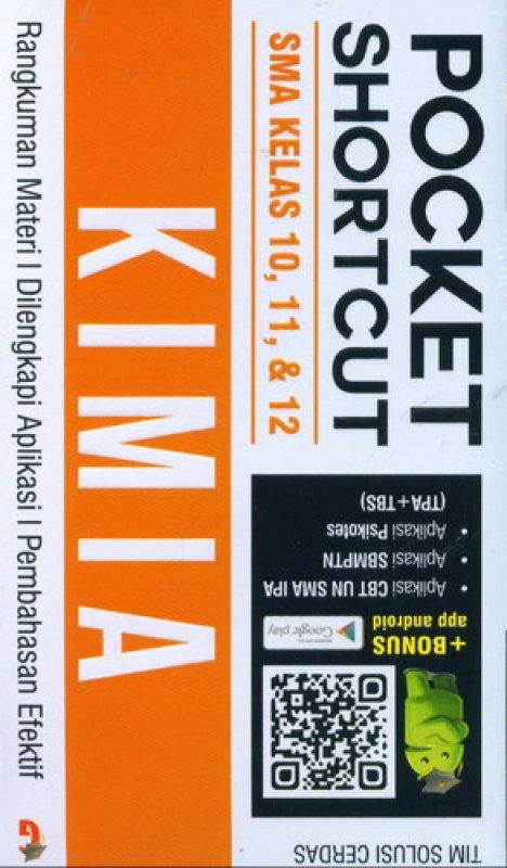 Cover Buku Pocket Shortcut KIMIA SMA Kelas 10, 11, 12
