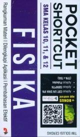 Pocket Shortcut FISIKA SMA Kelas 10, 11, 12