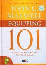 EQUIPPING 101: Hal-Hal yang Harus Diketahui Oleh Para Pemimpin