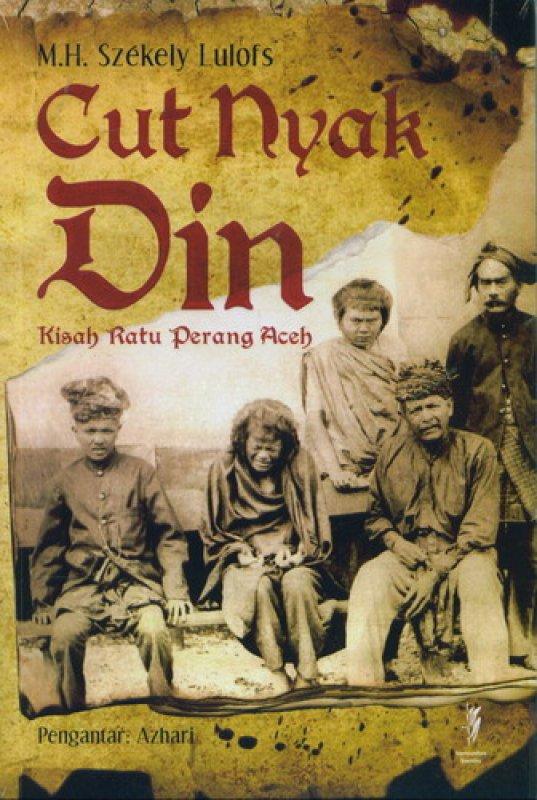 Cover Buku Cut Nyak Din - Kisah Ratu Perang Aceh