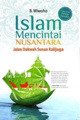 Islam Mencintai Nusantara