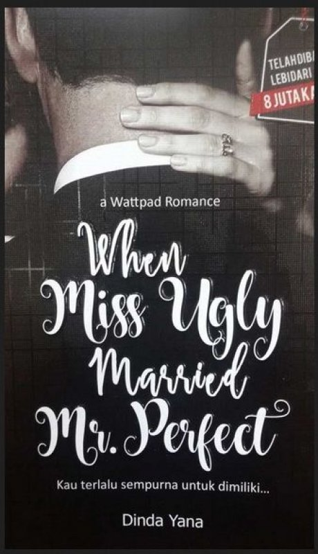 Cover Buku When Miss Ugly Married Mr. Perfect ( a wattpad romance)