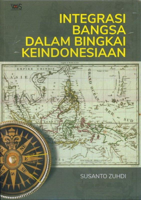 Cover Buku Integrasi Bangsa Dalam Bingkai Keindonesiaan