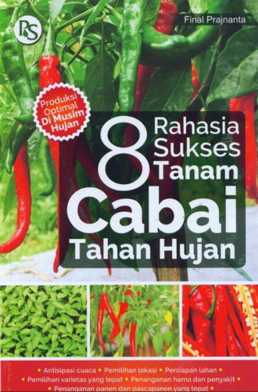 Cover Buku 8 Rahasia Sukses Tanam Cabai Tahan Hujan