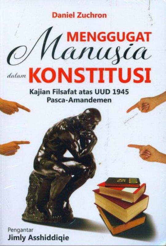 Cover Buku Menggugat Manusia dalam Konstitusi