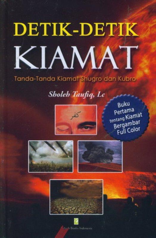 Cover Buku Detik-Detik Kiamat: Tanda-Tanda Kiamat Shugro dan Kubro