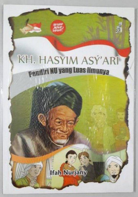 Cover Buku KH. HASYIM ASYARI: Pendiri NU yang Luas Ilmunya