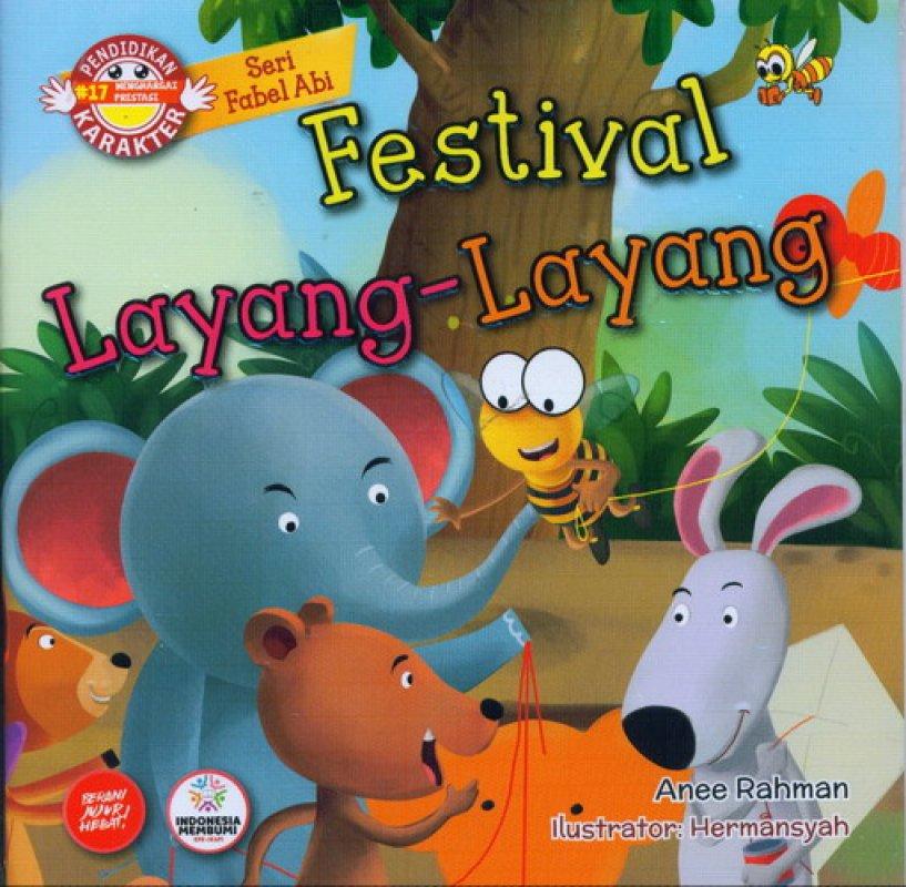 Cover Buku Seri Fabel Abi: Festival Layang-Layang