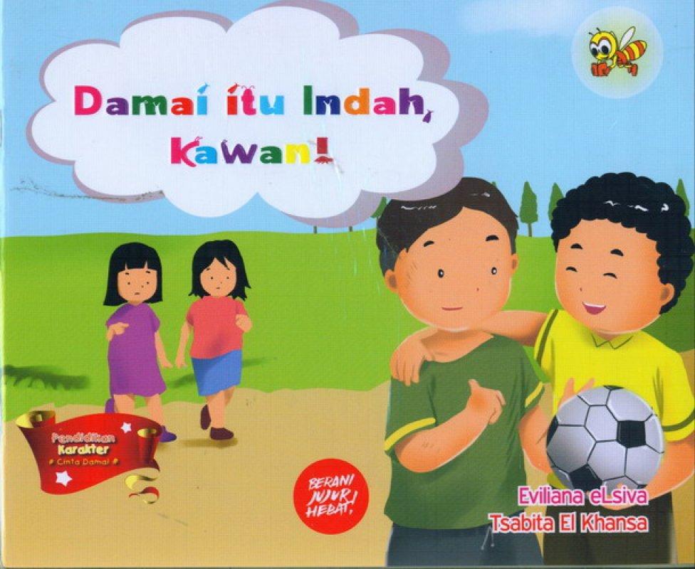 Cover Buku Damai Itu Indah, Kawan
