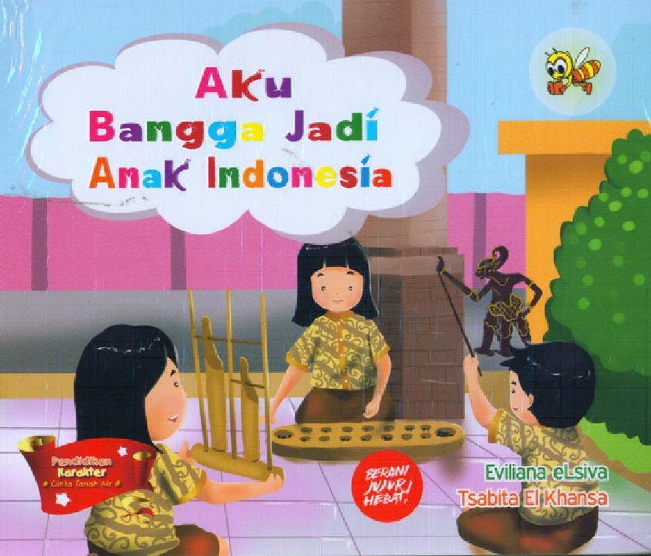 Cover Buku Aku Bangga Jadi Anak Indonesia