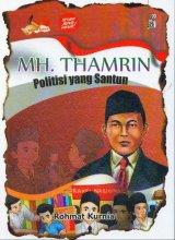 MH. THAMRIN: Politisi yang Santun