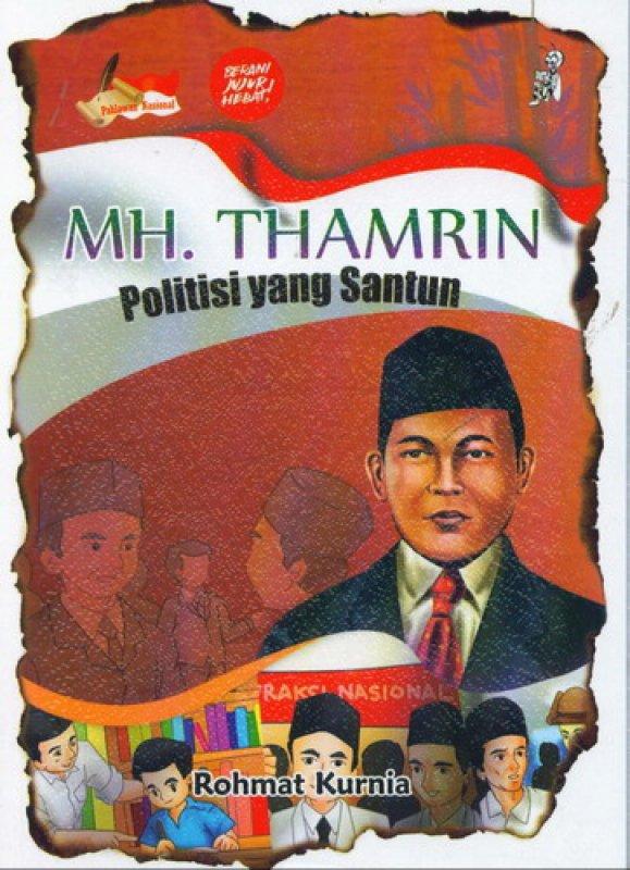 Cover Buku MH. THAMRIN: Politisi yang Santun