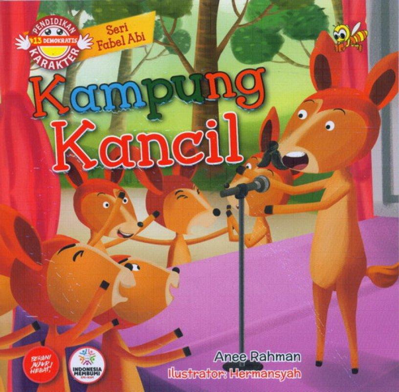 Cover Buku Seri Fabel Abi: Kampung Kancil