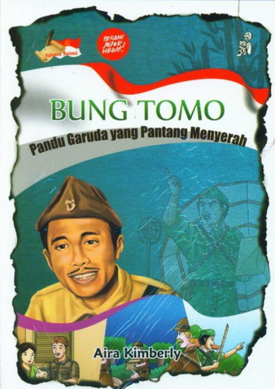 Cover Buku Bung Tomo Pandu Garuda yang Pantang Menyerah
