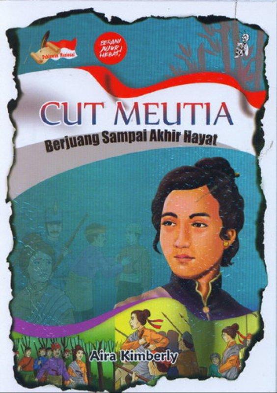 Cover Buku CUT MEUTIA Berjuang Sampai Akhir Hayat