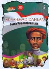 KH. AHMAD DAHLAN Tokoh Pembaharu Islam
