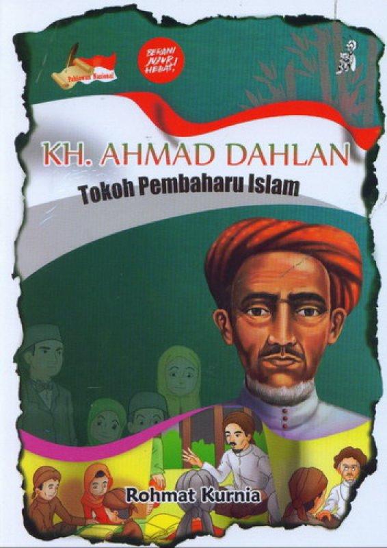 Cover Buku KH. AHMAD DAHLAN Tokoh Pembaharu Islam