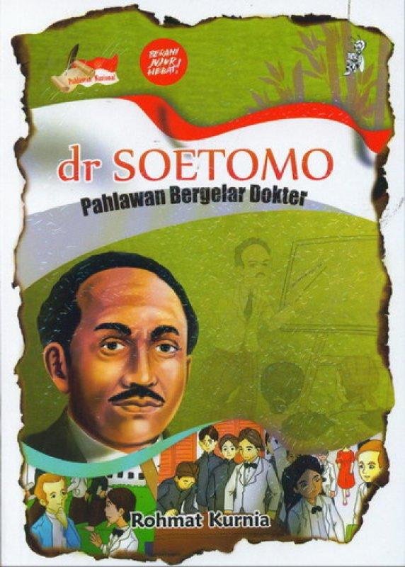 Cover Buku dr. SOETOMO Pahlawan Bergelar Dokter