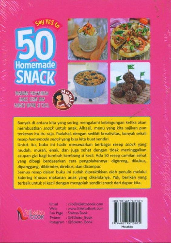 Cover Belakang Buku Say Yes to 50 Homemade Snack