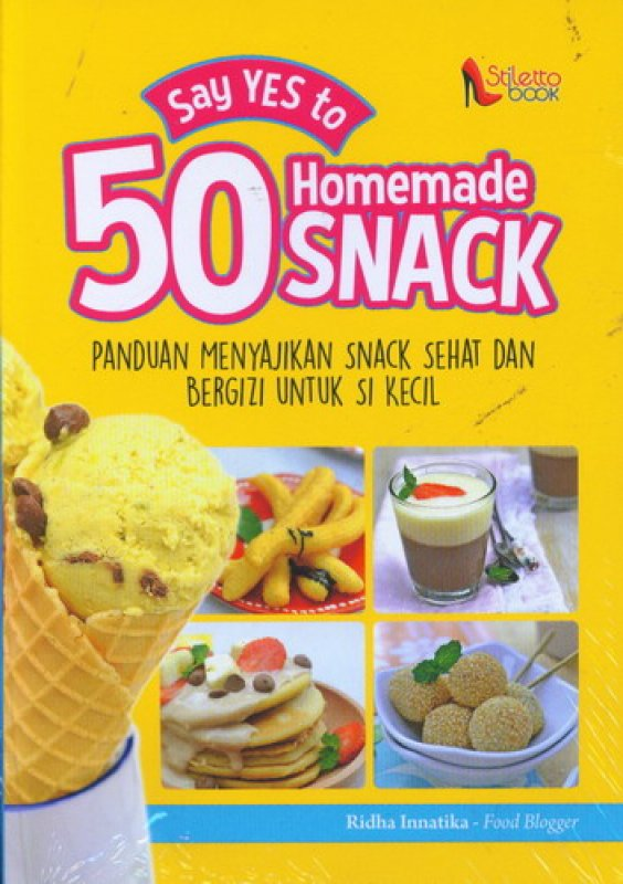 Cover Buku Say Yes to 50 Homemade Snack