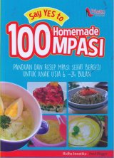 Say Yes to 100 Homemade MPASI