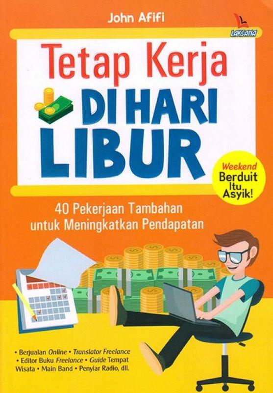 Cover Buku Tetap Kerja Di Hari Libur