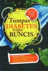 Tumpas Diabetes Dengan Buncis