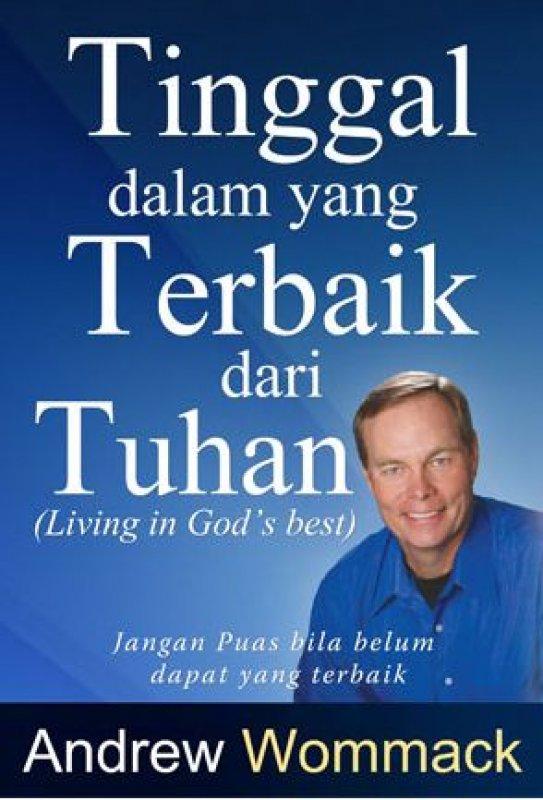 Cover Buku Tinggal Dalam yang Terbaik dari Tuhan