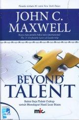 Beyond Talent: Bakat Saja Tidak Cukup untuk Mendapat Hasil Luar Biasa