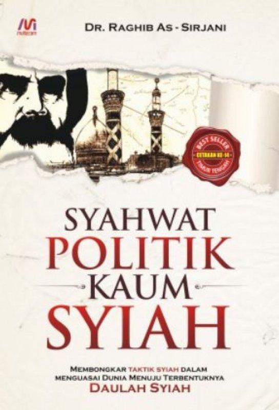 Cover Buku Syahwat Politik Kaum Syiah