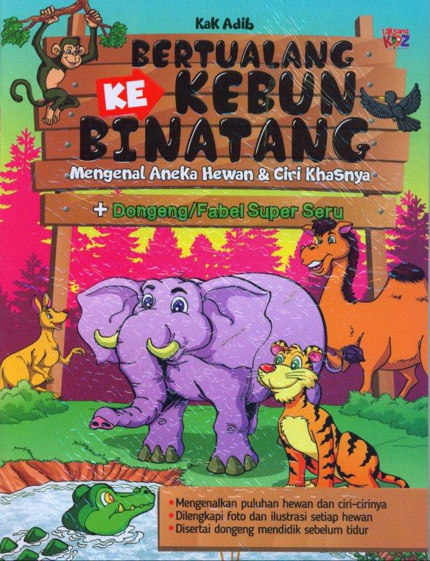 Cover Buku Bertualang Ke Kebun Binatang