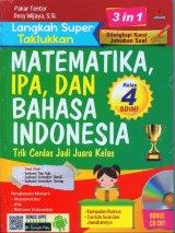 Langkah Super Taklukkan MATEMATIKA, IPA, dan BAHASA INDONESIA Kelas 4 SD/MI