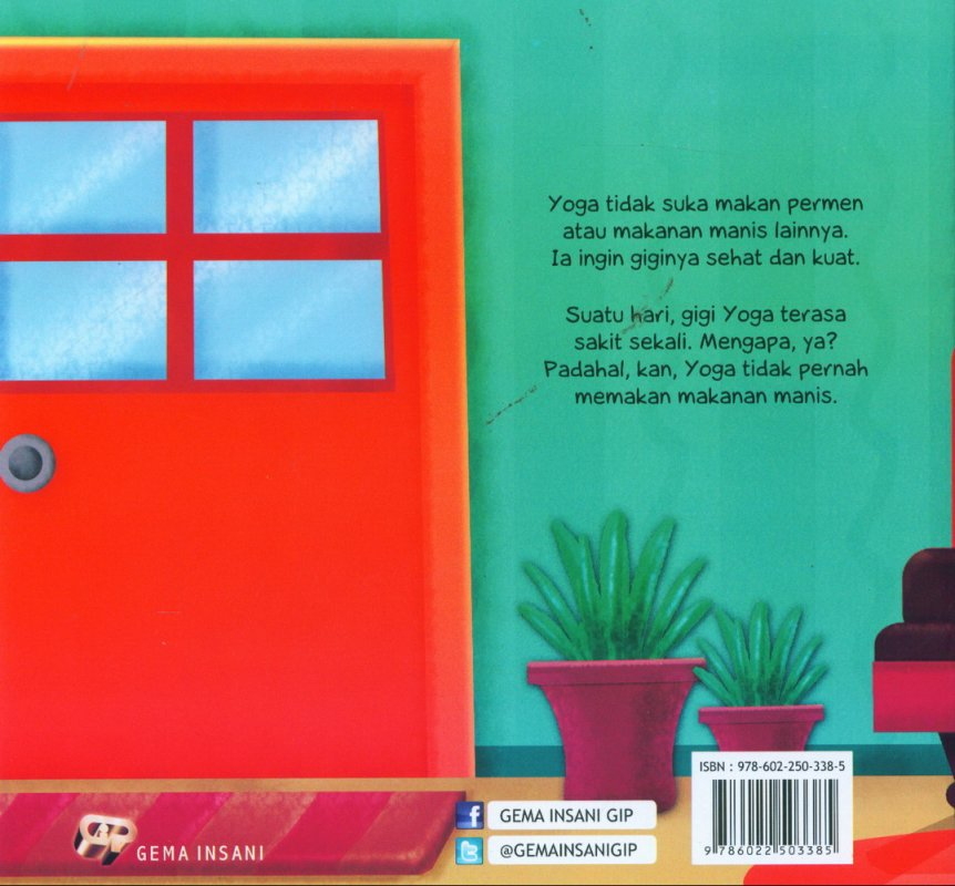 Cover Belakang Buku Ayo Merawat Tubuh: Gigiku Sehat Gigiku Kuat [full color]