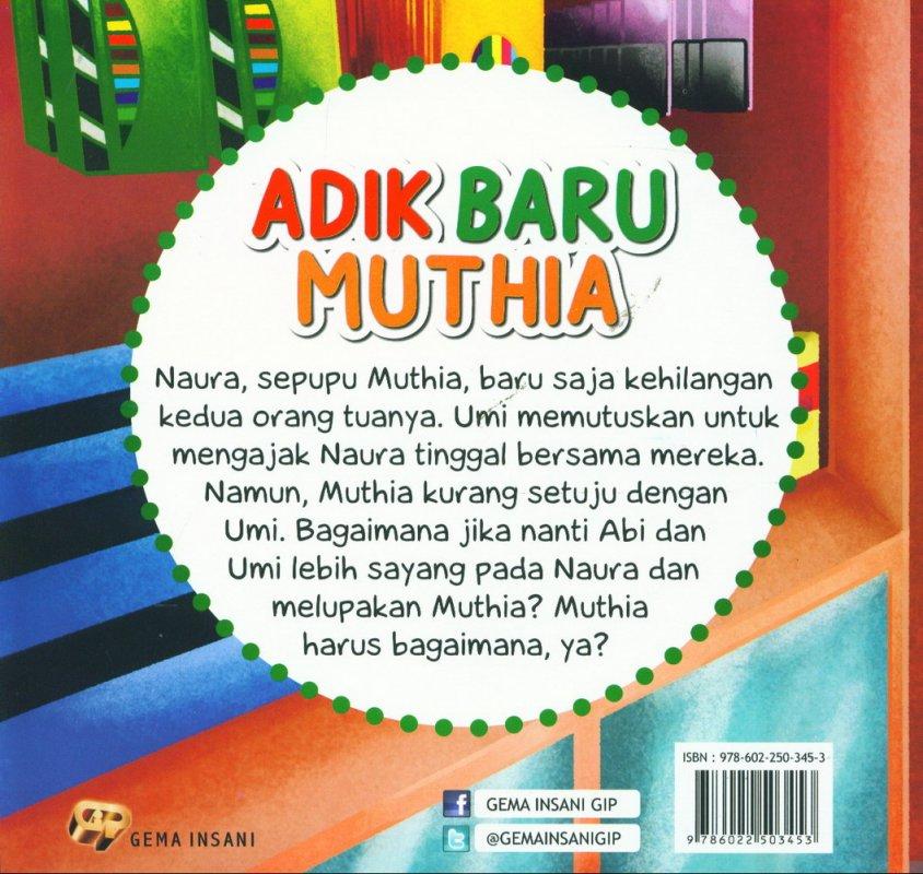Cover Belakang Buku Aku Senang Berbagi: Adik Baru Muthia [full color]
