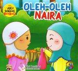 Aku Senang Berbagi: Oleh-Oleh Naira [full color]