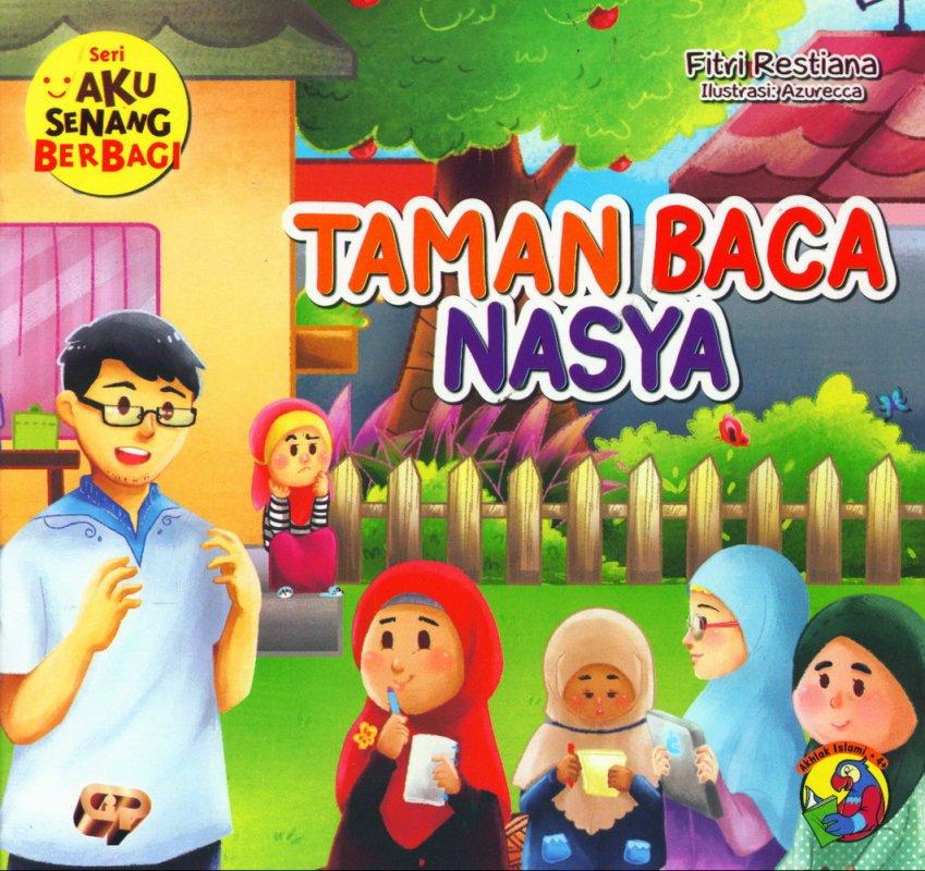 Cover Buku Aku Senang Berbagi: Taman Baca Nasya [full color]