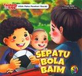 Tauhid for Kids: Allah Maha Memberi Rezeki - Sepatu Bola Baim [full color]