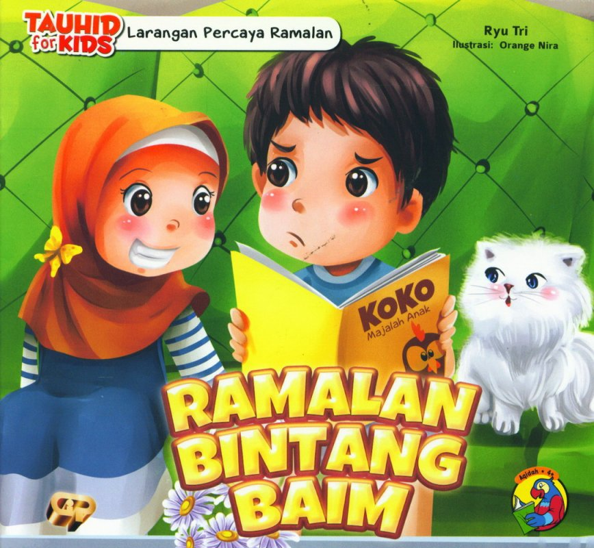 Cover Buku Tauhid for Kids: Larangan Percaya Ramalan - Ramalan Bintang Baim [full color]