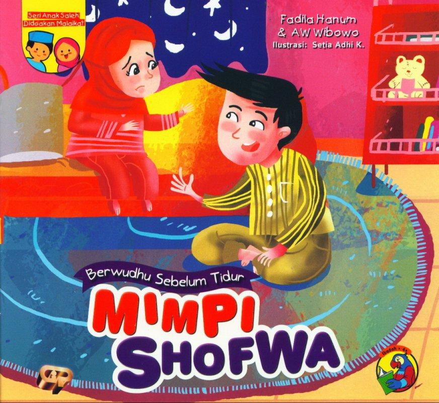 Cover Buku Anak Saleh Didoakan Malaikat: Mimpi Shofwa [full color]