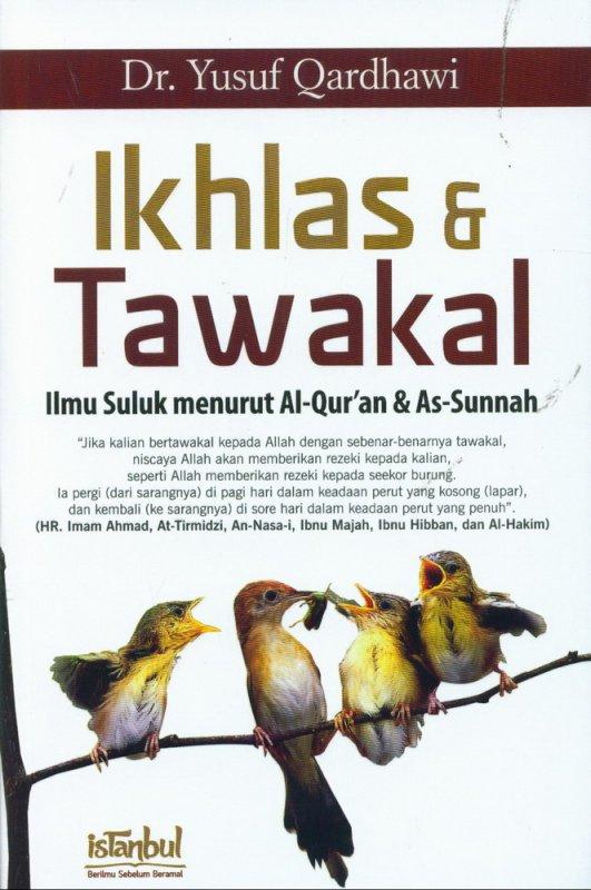 Cover Buku Ikhlas & Tawakal (Ilmu Suluk menurut Al-Quran & As-Sunnah)