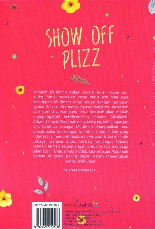 Cover Belakang Buku Show Off Plizz