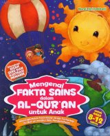 Mengenal Fakta Sains dalam Al-Quran untuk Anak