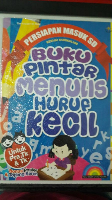 Cover Buku Buku Pintar Menulis Huruf Kecil [full color & full picture]