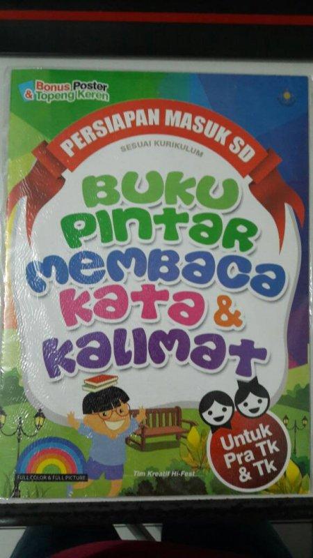 Cover Buku Buku Pintar Membaca Kata & Kalimat [full color & full picture]