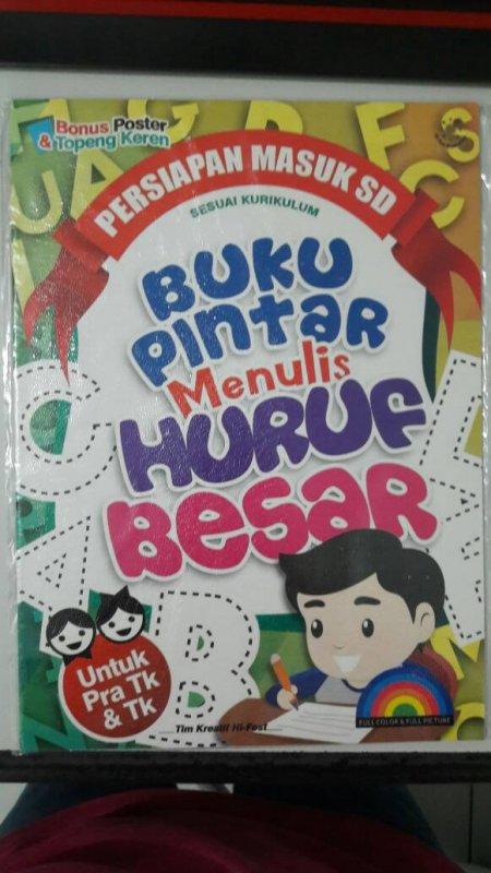 Cover Buku Buku Pintar Menulis Huruf Besar Untuk Pra TK & TK